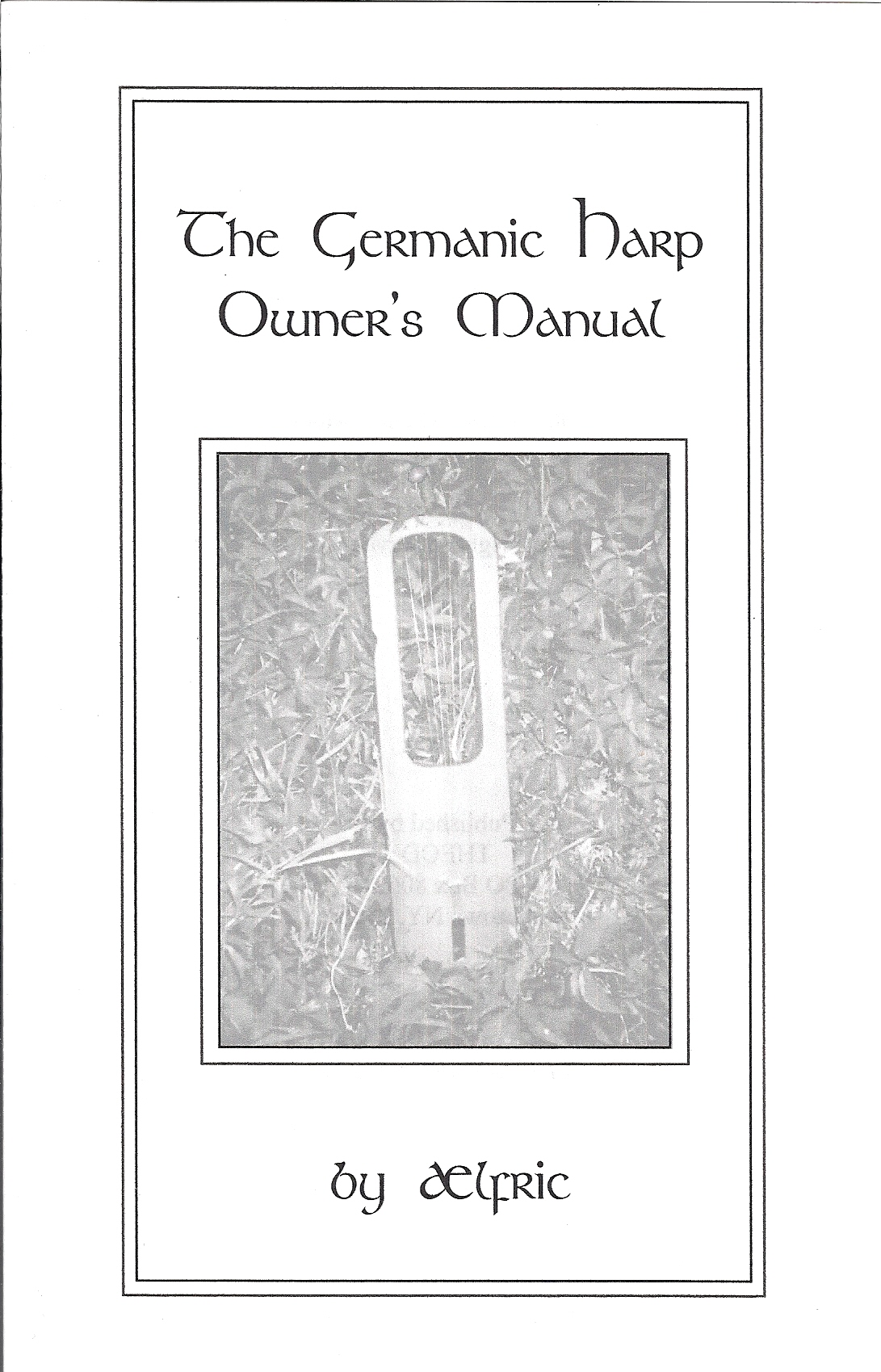 Aelfric - The Germanic Harp Owners Manual